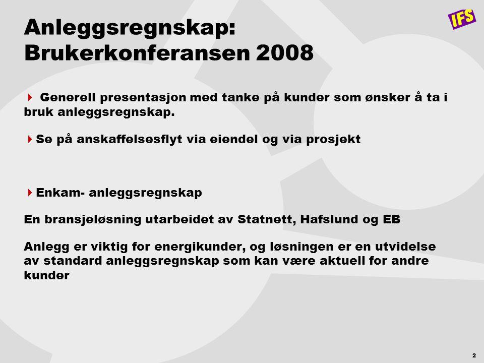 Anleggsregnskap: Brukerkonferansen 2008