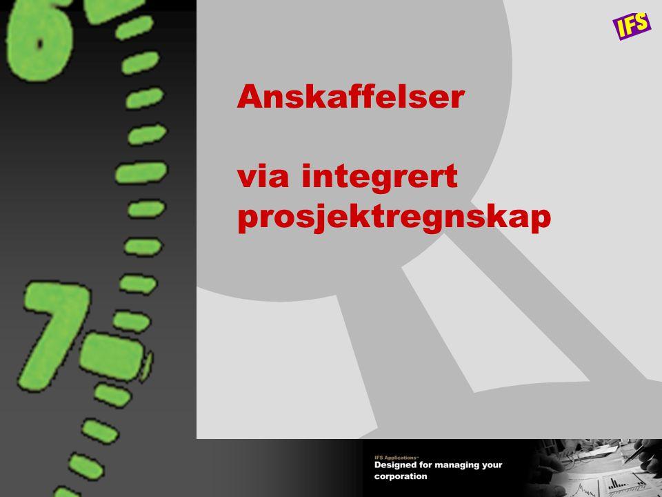 Anskaffelser via integrert prosjektregnskap