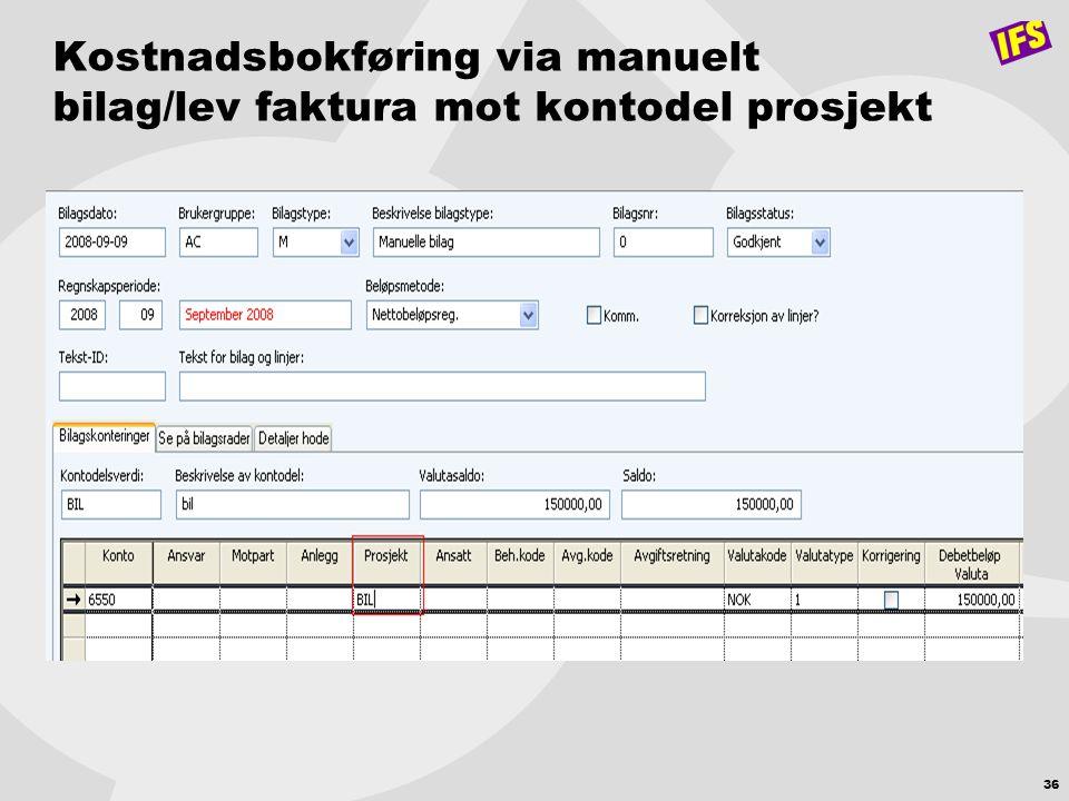 Kostnadsbokføring via manuelt bilag/lev faktura mot kontodel prosjekt