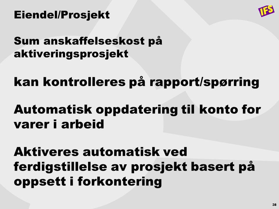 Eiendel/Prosjekt Sum anskaffelseskost på aktiveringsprosjekt