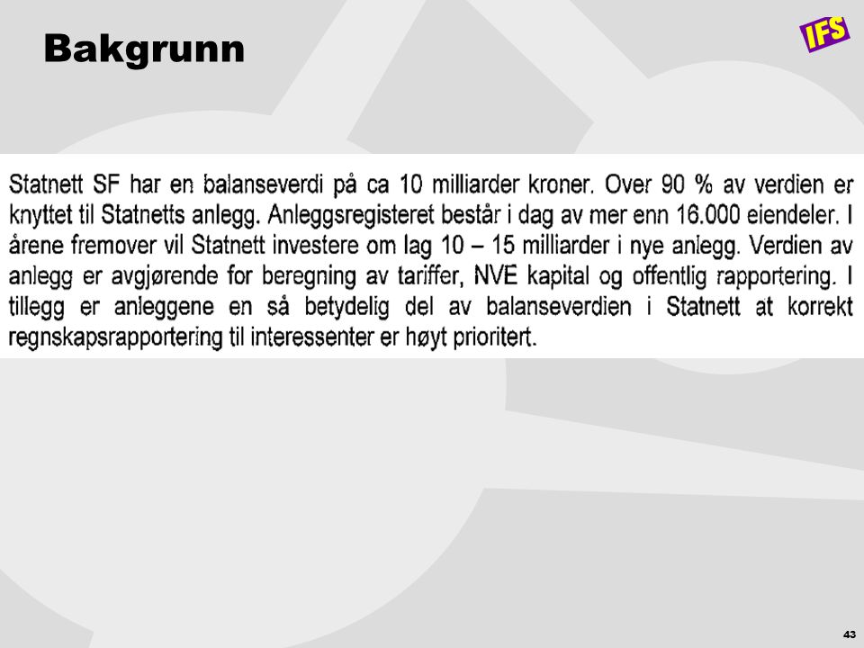 Bakgrunn © 2006 IFS AB. All rights reserved. Printed: April 3, 2017