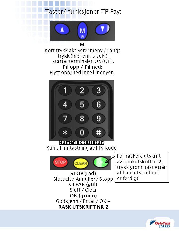 Taster/ funksjoner TP Pay: