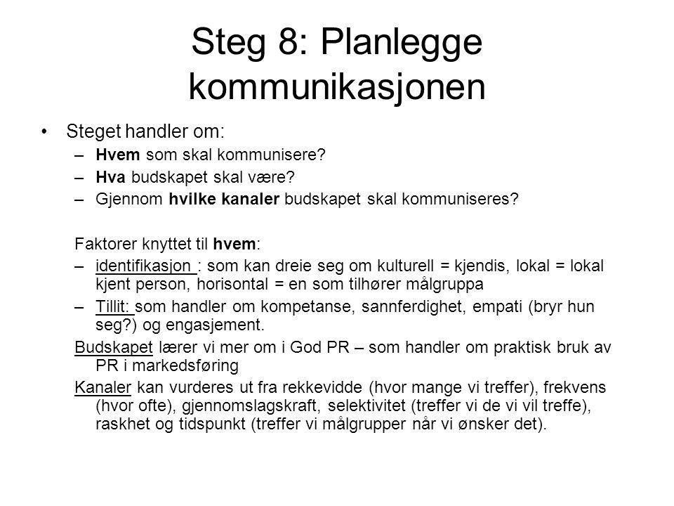 Steg 8: Planlegge kommunikasjonen