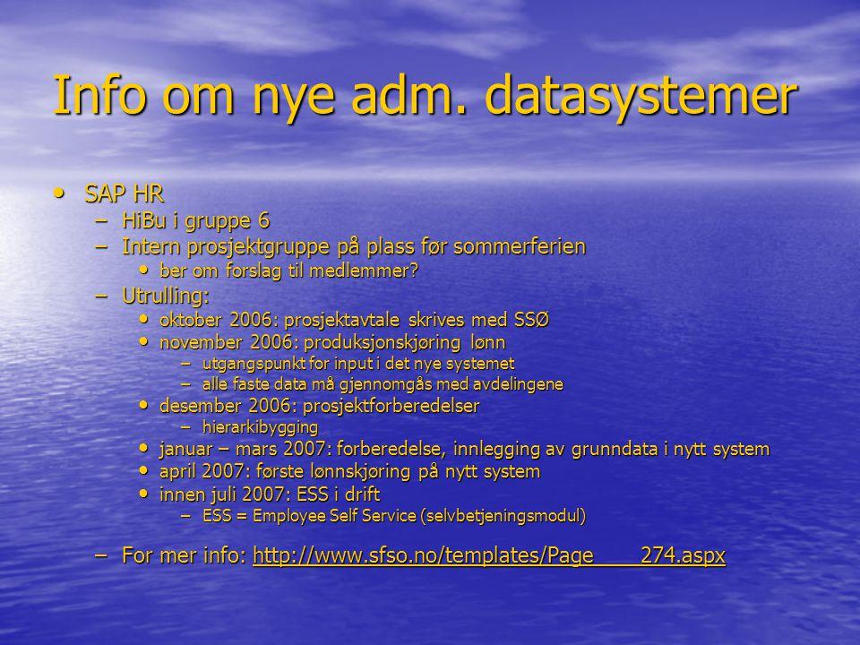 Info om nye adm. datasystemer