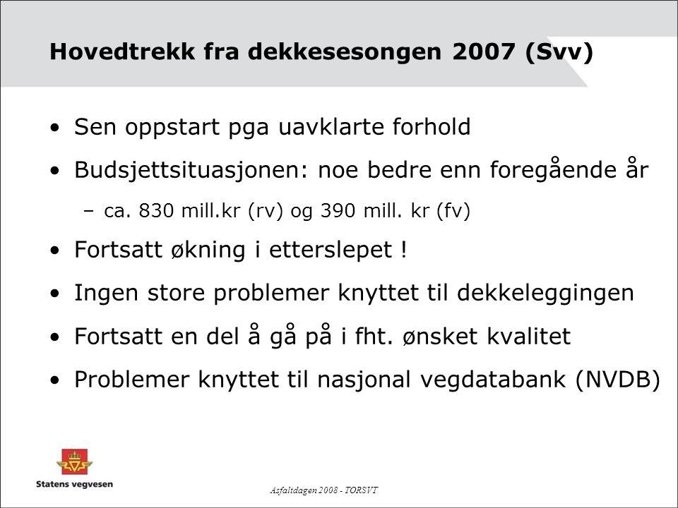 Hovedtrekk fra dekkesesongen 2007 (Svv)