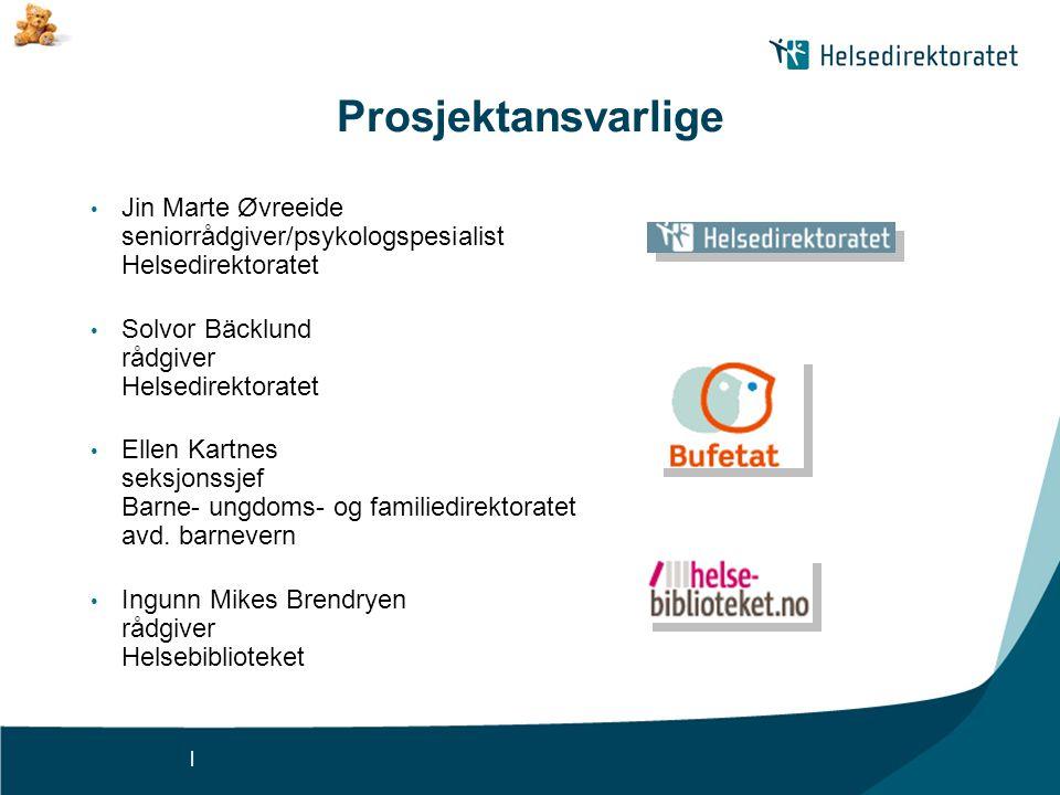 Prosjektansvarlige Jin Marte Øvreeide seniorrådgiver/psykologspesialist Helsedirektoratet. Solvor Bäcklund rådgiver Helsedirektoratet.