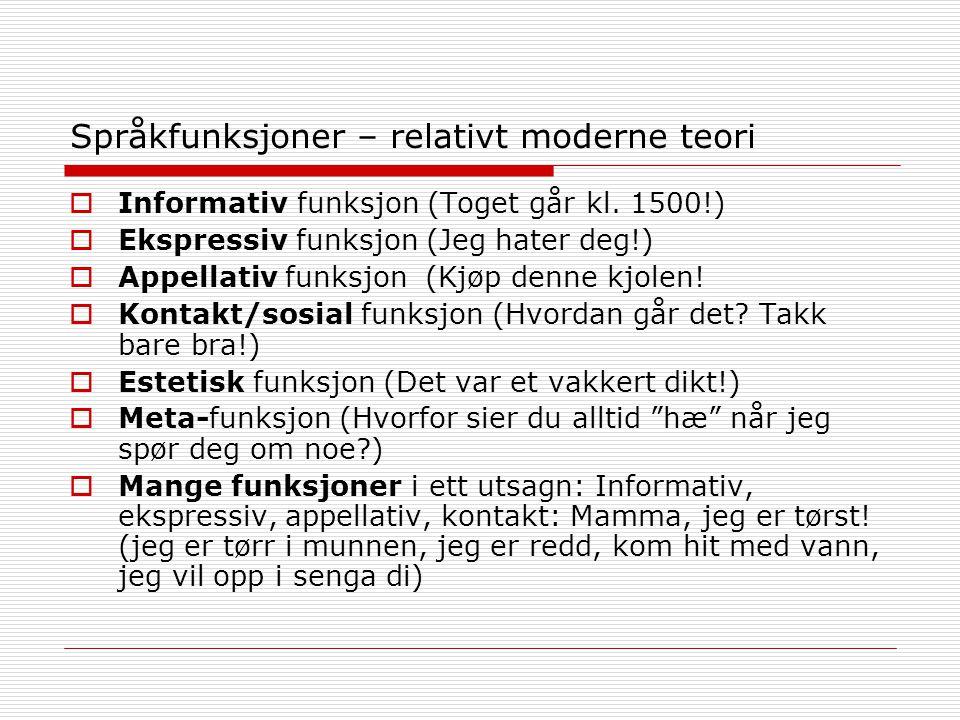 Språkfunksjoner – relativt moderne teori