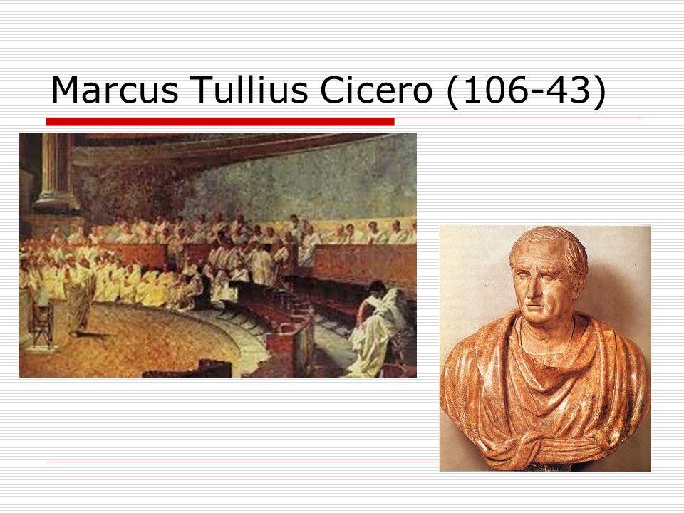 Marcus Tullius Cicero (106-43)