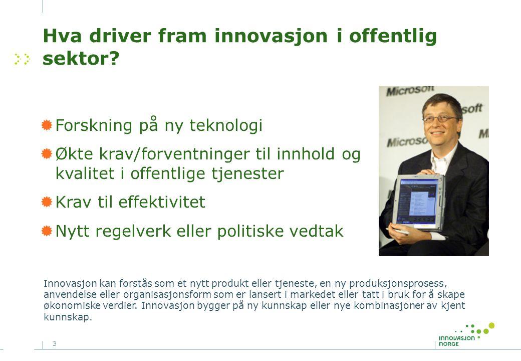 Hva driver fram innovasjon i offentlig sektor