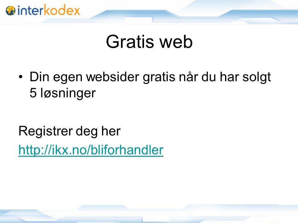 Gratis web Din egen websider gratis når du har solgt 5 løsninger