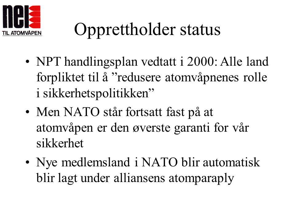 Opprettholder status NPT handlingsplan vedtatt i 2000: Alle land forpliktet til å redusere atomvåpnenes rolle i sikkerhetspolitikken