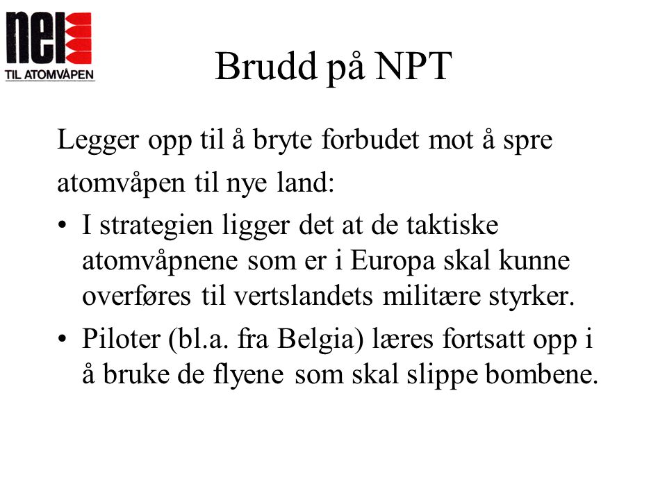Brudd på NPT Legger opp til å bryte forbudet mot å spre