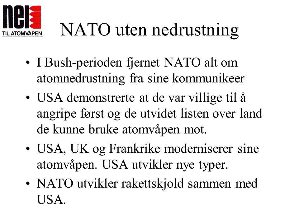NATO uten nedrustning I Bush-perioden fjernet NATO alt om atomnedrustning fra sine kommunikeer.