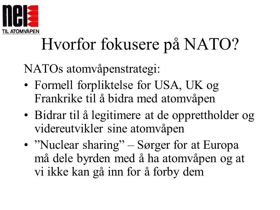 Hvorfor fokusere på NATO