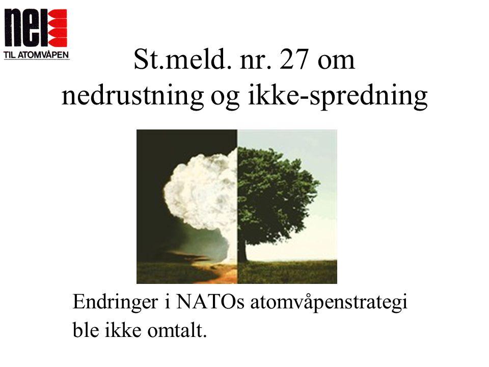 St.meld. nr. 27 om nedrustning og ikke-spredning
