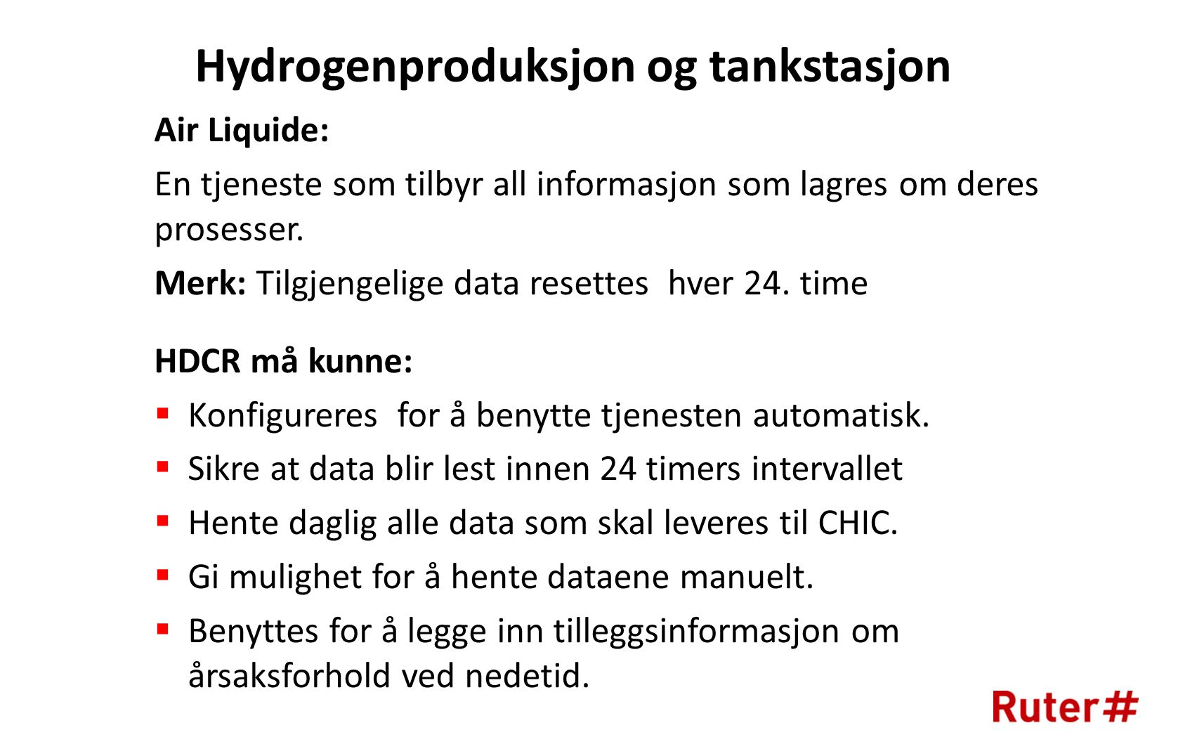 Hydrogenproduksjon og tankstasjon