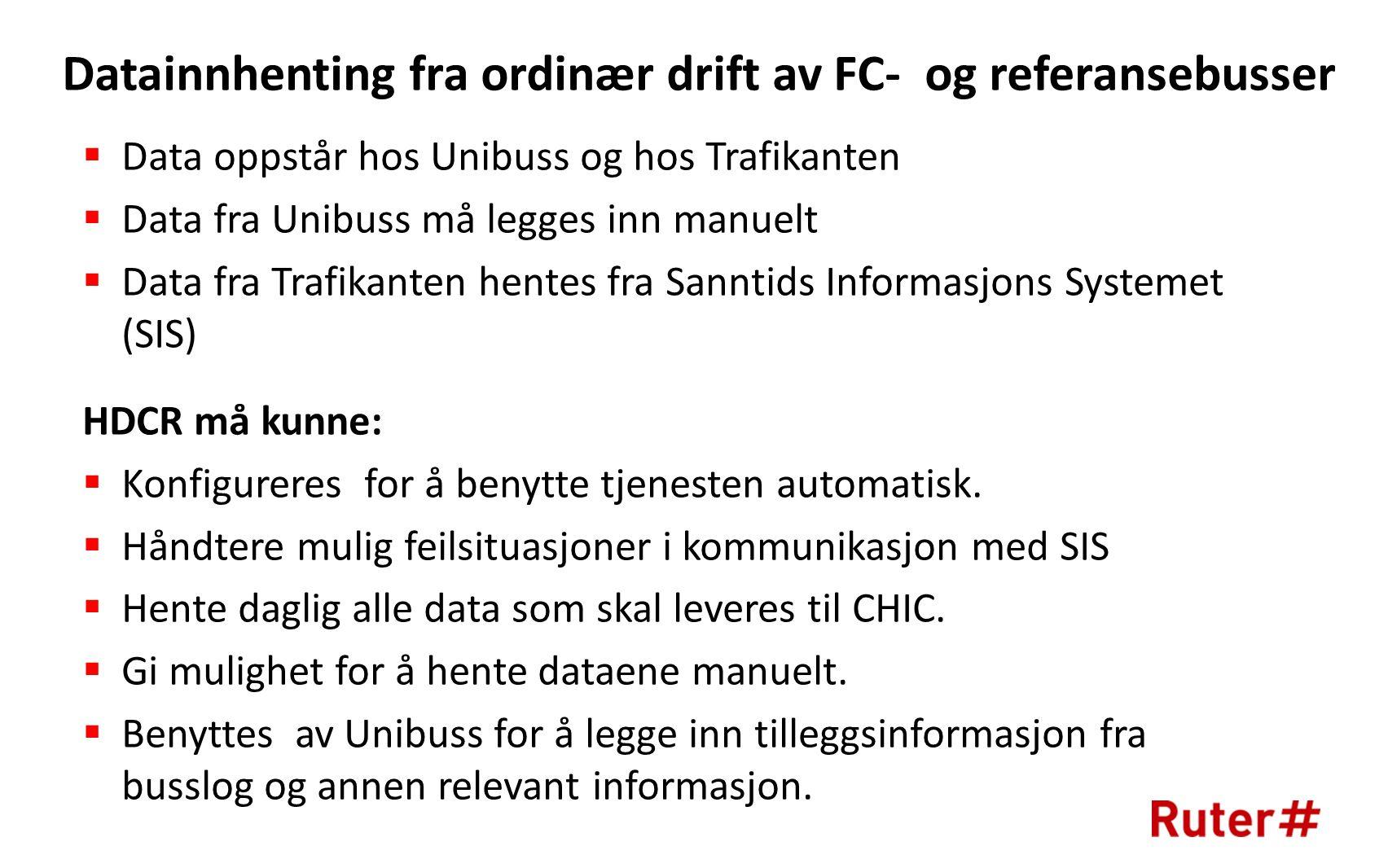 Datainnhenting fra ordinær drift av FC- og referansebusser