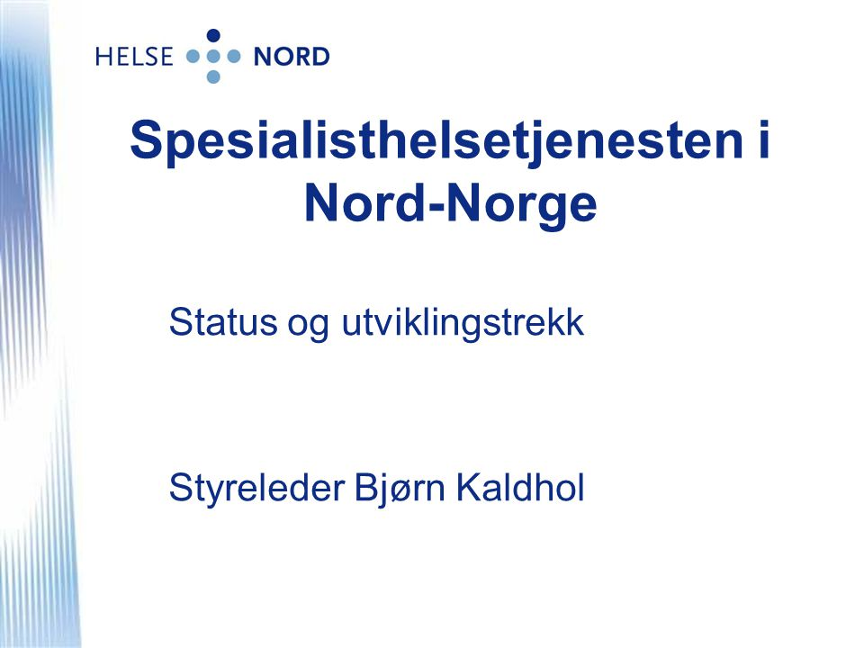 Spesialisthelsetjenesten i Nord-Norge