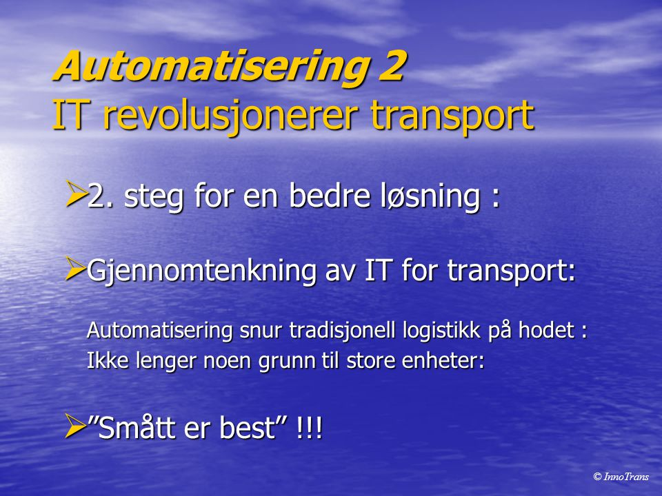 Automatisering 2 IT revolusjonerer transport