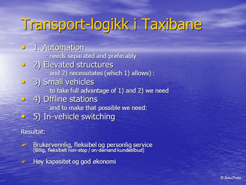 Transport-logikk i Taxibane