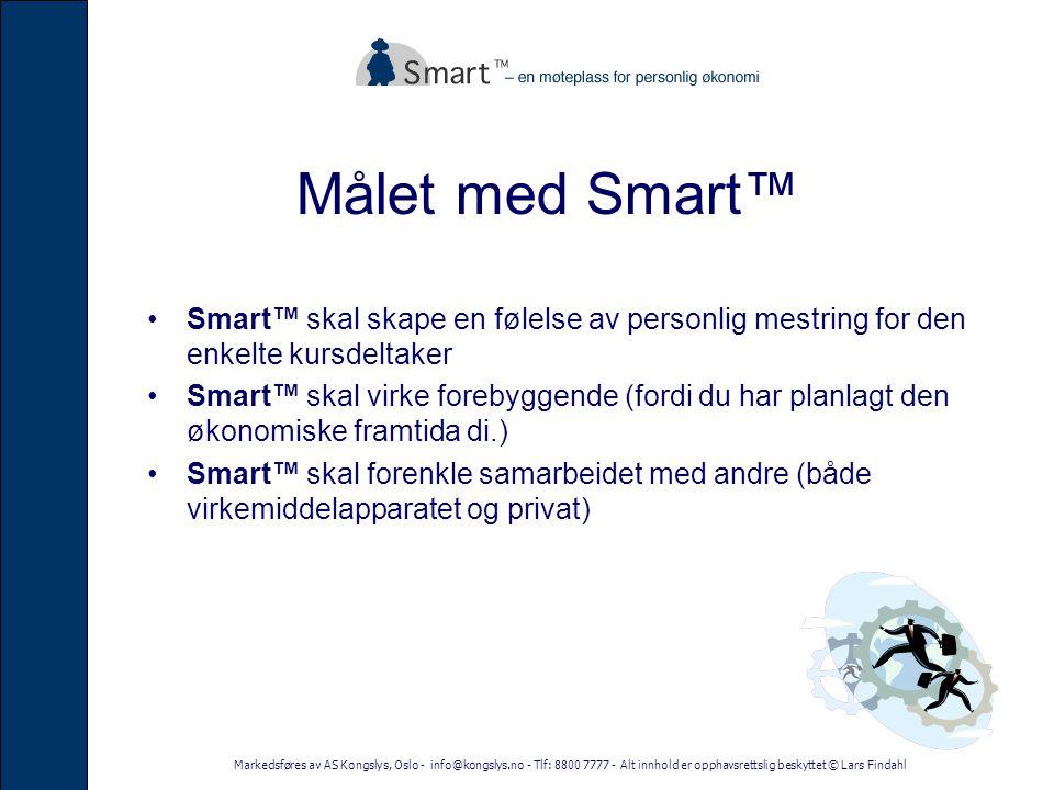Målet med Smart™ Smart™ skal skape en følelse av personlig mestring for den enkelte kursdeltaker.