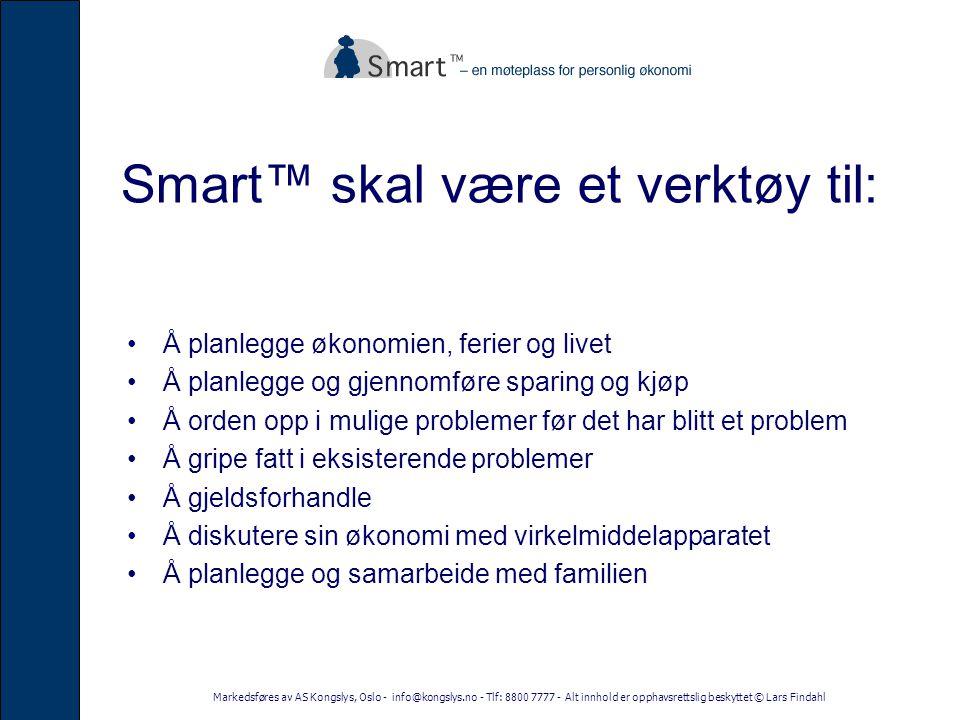 Smart™ skal være et verktøy til: