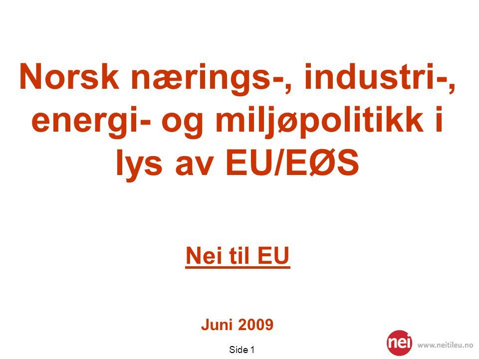 Norsk nærings-, industri-, energi- og miljøpolitikk i lys av EU/EØS