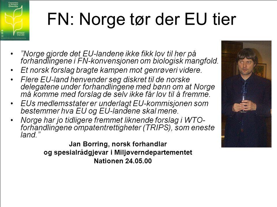 FN: Norge tør der EU tier