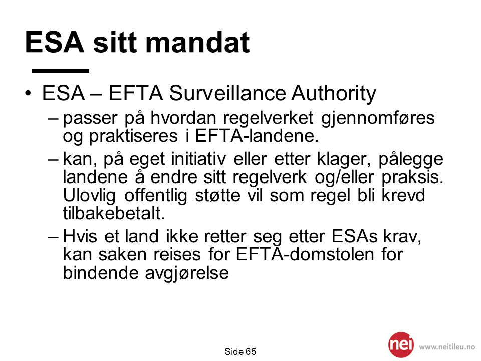 ESA sitt mandat ESA – EFTA Surveillance Authority