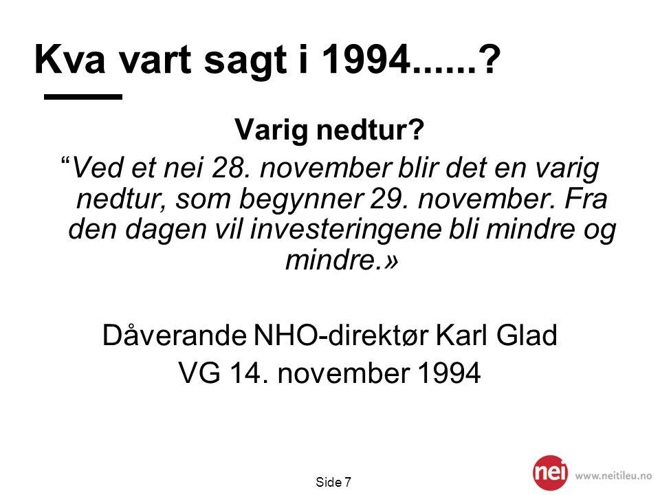 Dåverande NHO-direktør Karl Glad