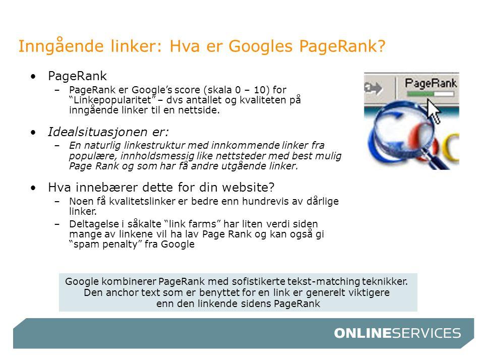 Inngående linker: Hva er Googles PageRank
