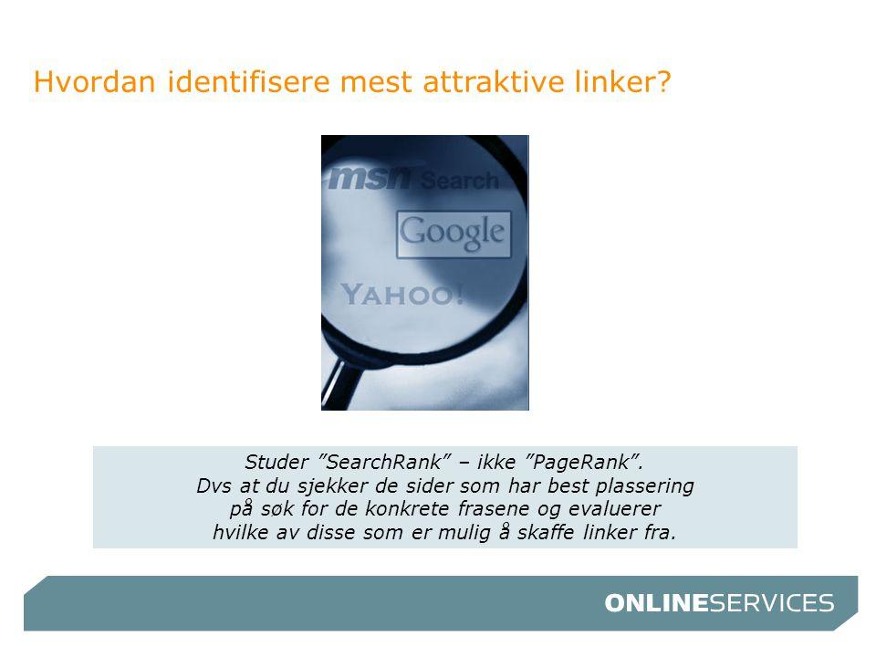 Hvordan identifisere mest attraktive linker