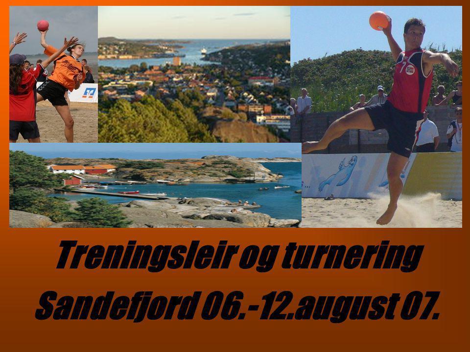 Treningsleir og turnering Sandefjord 06.-12.august 07.