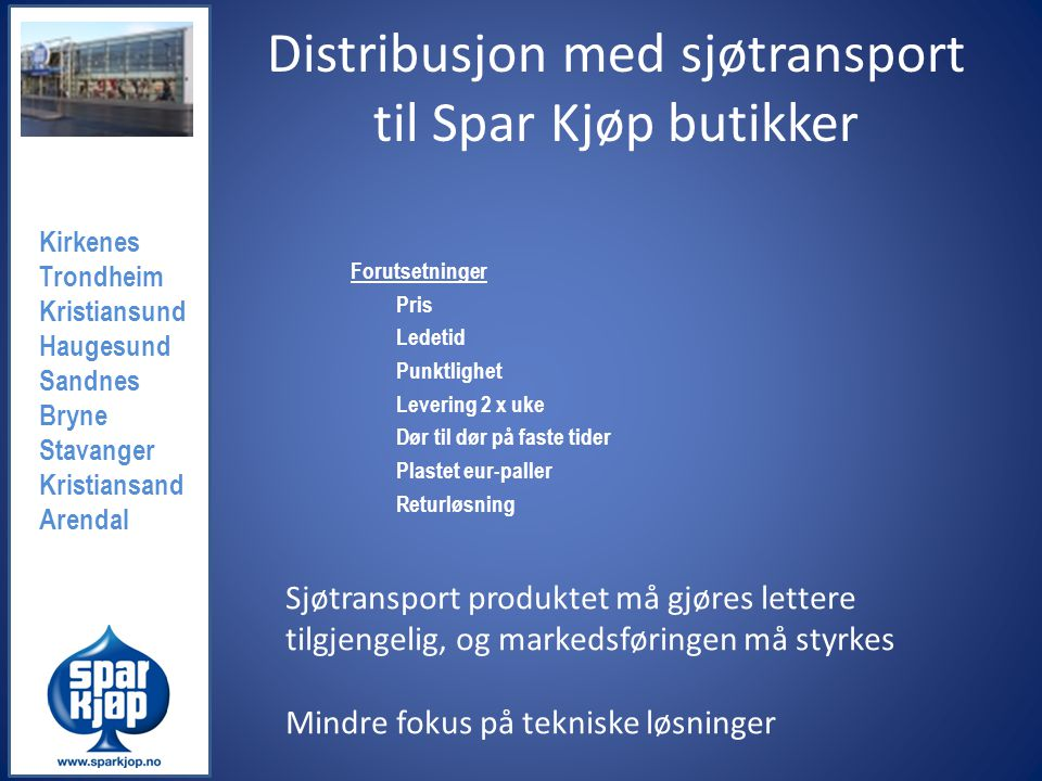 Distribusjon med sjøtransport til Spar Kjøp butikker