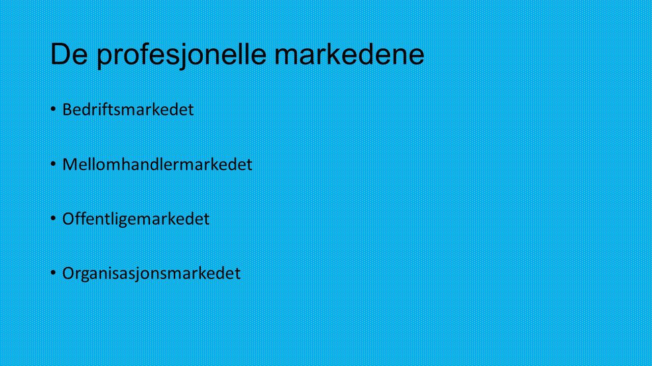 De profesjonelle markedene