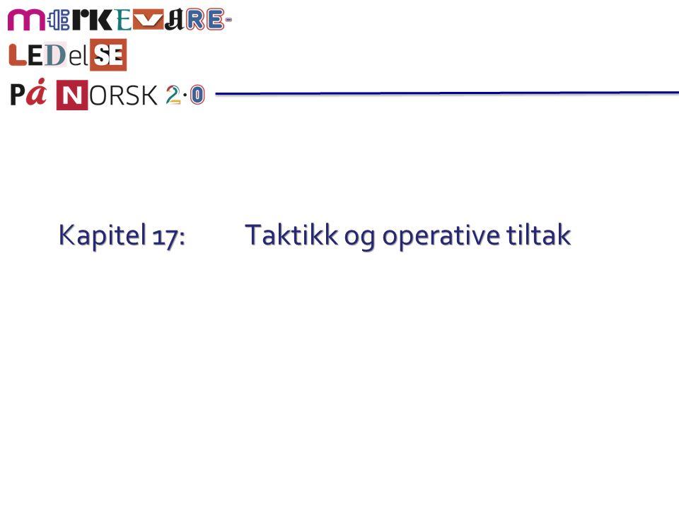 Kapitel 17: Taktikk og operative tiltak