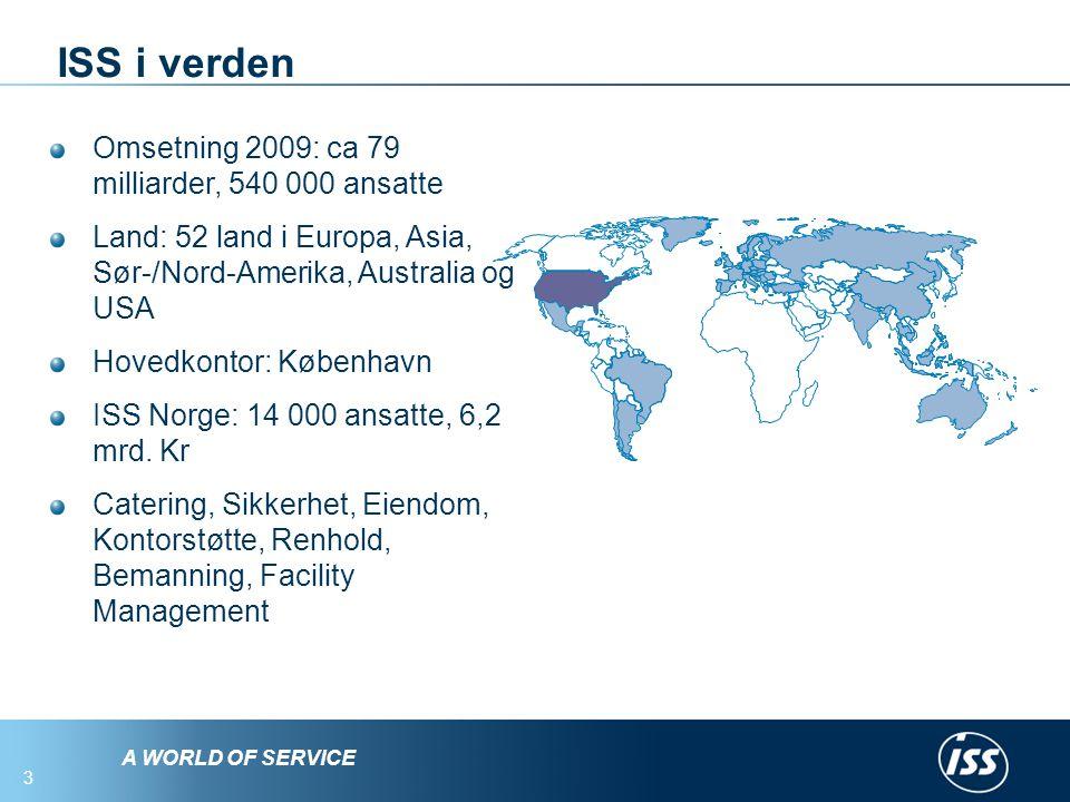 ISS i verden Omsetning 2009: ca 79 milliarder, 540 000 ansatte