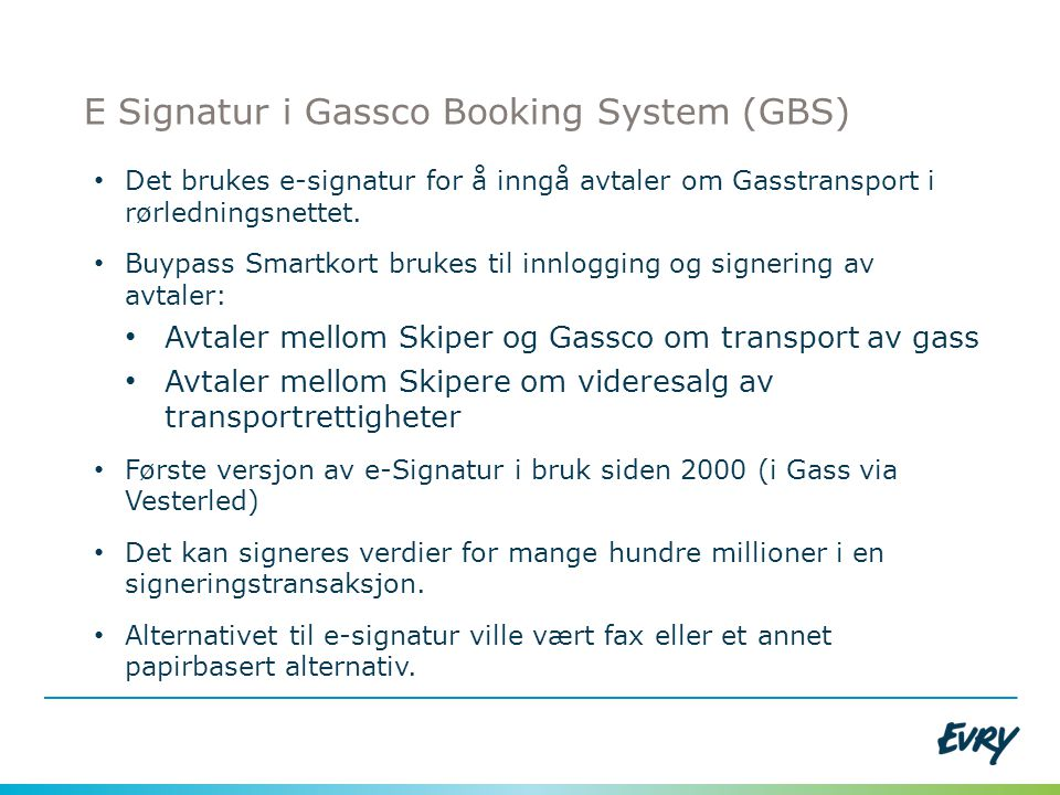 E Signatur i Gassco Booking System (GBS)