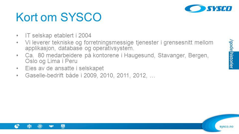 Kort om SYSCO IT selskap etablert i 2004