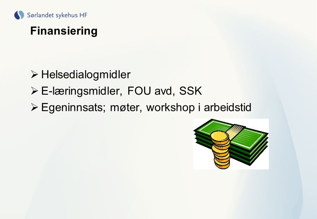 Finansiering Helsedialogmidler. E-læringsmidler, FOU avd, SSK.