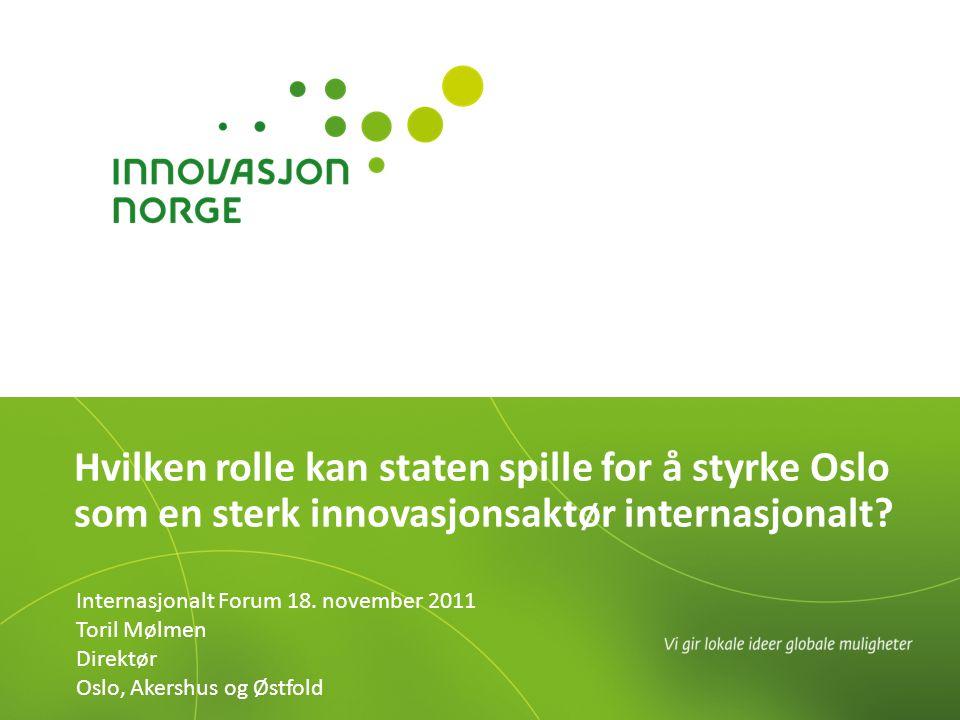 Hvilken rolle kan staten spille for å styrke Oslo som en sterk innovasjonsaktør internasjonalt