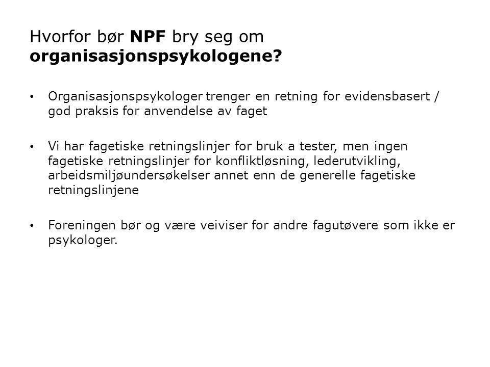 Hvorfor bør NPF bry seg om organisasjonspsykologene