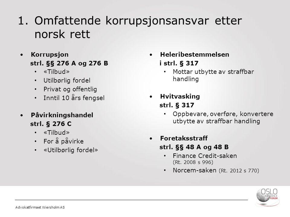 1. Omfattende korrupsjonsansvar etter norsk rett