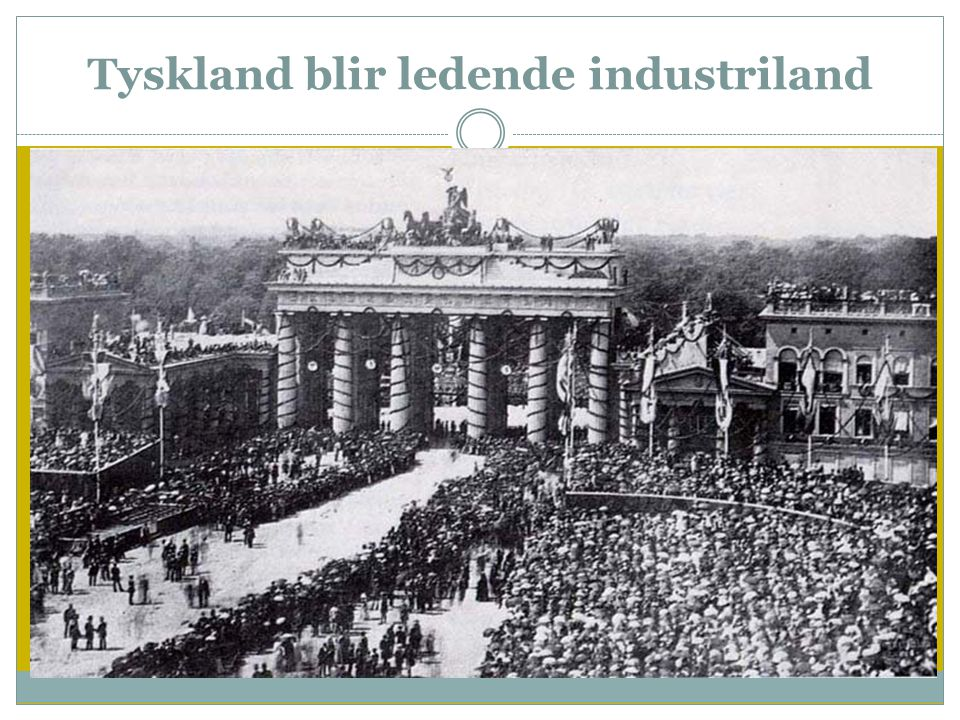 Tyskland blir ledende industriland