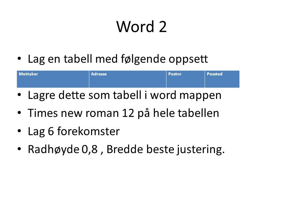 Word 2 Lag en tabell med følgende oppsett