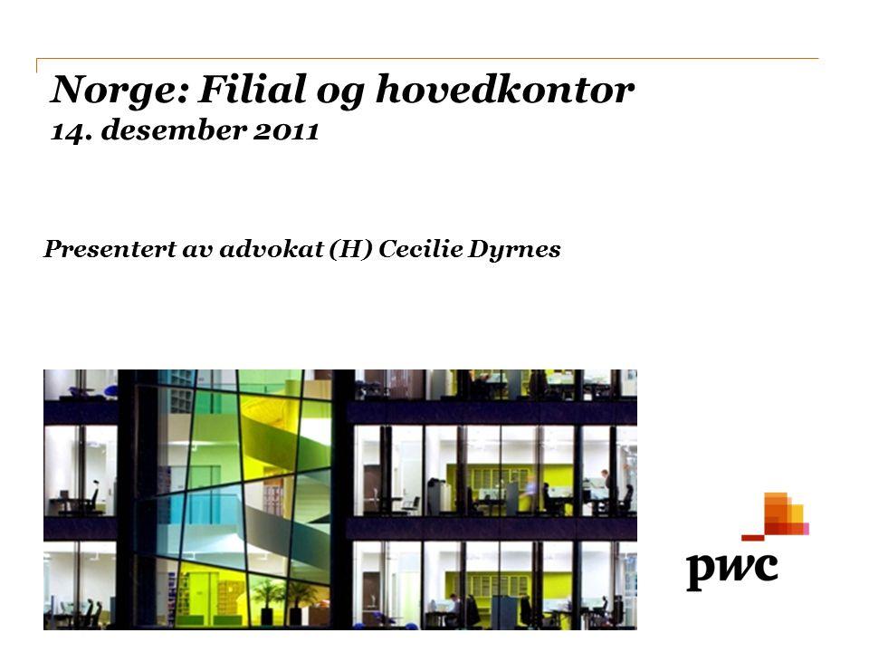 Norge: Filial og hovedkontor 14. desember 2011