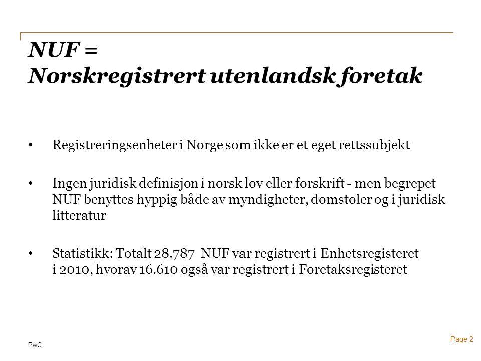 NUF = Norskregistrert utenlandsk foretak