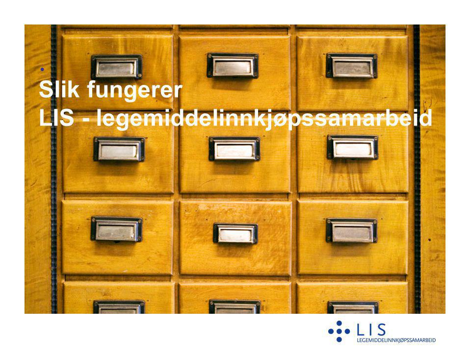 Slik fungerer LIS - legemiddelinnkjøpssamarbeid