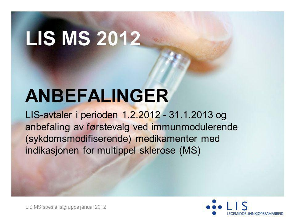 LIS MS 2012 ANBEFALINGER.