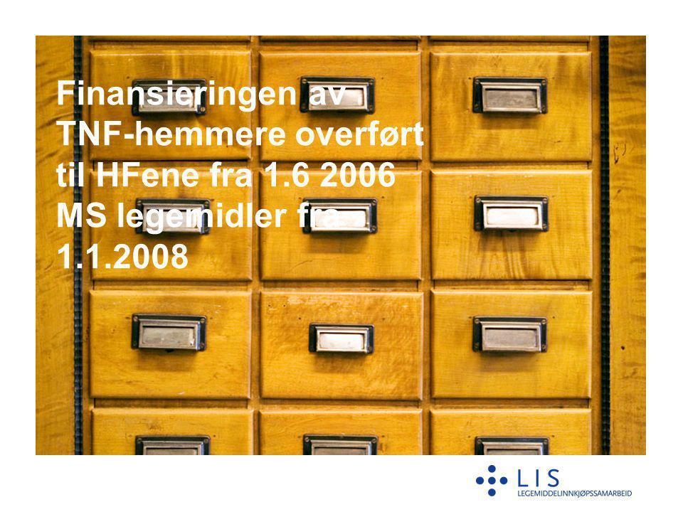 Finansieringen av TNF-hemmere overført til HFene fra 1.6 2006